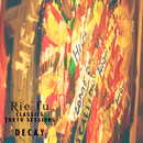decay (Classics Tokyo Sessions)/Rie fu