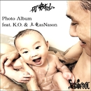 Photo Album (feat. K.O. & 土竜asNason)/DJ43FOOL