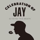 Celebration of Jay/DJ Mitsu the Beats
