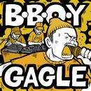 B.B.O.Y/GAGLE