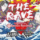 THE RAVE SUPPORTED BY IBOGA RECORDS COMPLIED BY DJ YAGI & KIYOTO/Various Artists