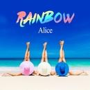 RAINBOW/Alice