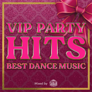 VIP PARTY HITS -BEST DANCE MUSIC- mixed by SARAH/SARAH