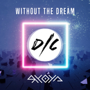 Without The Dream/Ryoya