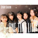 ONE TIME LIFE/Sparky Shadow