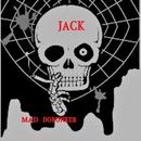 Mad dorunker/JACK