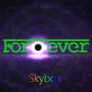Forever/skybox