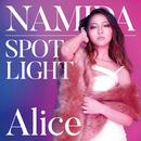 NAMIDA / SPOTLIGHT/Alice
