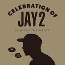 Celebration of Jay 2/DJ Mitsu the Beats