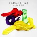 Dear Friend/Pentaphonic