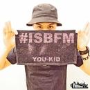 #ISBFM/YOU-KID