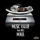 MUSIC VALUE (feat. BEEZ)/M.N.B.