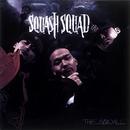 THE SQUALL/Squash Squad