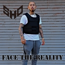 Face the Reality/SHO