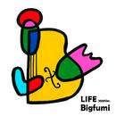 LIFE(2020 ver.)/Bigfumi