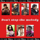 Don't stop the melody/カルメラ
