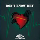 DON'T KNOW WHY/MITCH-MAN