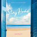 HONEY meets ISLAND CAFE Stay Home with Surf Music/Various Artists