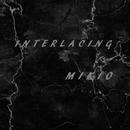 INTERLACING/MIKIO