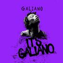 It's Galiano/Galiano