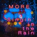 Singin' in the Rain/More