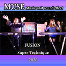 MUSE FUSION Super Technique 2020/MUSE