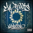 MY ROOTS/MADSTA