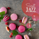 午後3時のご褒美ジャズ - Sweet Jazz/Cafe lounge