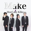 Make/Most Lady Killer
