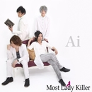 Ai/Most Lady Killer