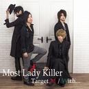 Target M/Most Lady Killer