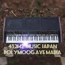 POLYMOOG AVE MARIA 432 Hz/432HZ MUSIC JAPAN