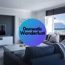 Domestic Wanderlust ~自宅でゆったりチルな旅行気分のBGM~/Cafe lounge resort