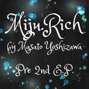 Pre 2nd/Miju.Rich by Masato Yoshizawa