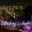 Luxury Night (feat. maiboo)/M.N.B.