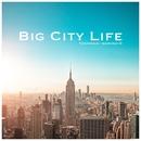 Big City Life/Toshikazu Maruno