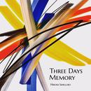 Three Days Memory (Remastering)/石黒浩己