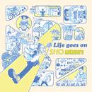 Life goes on/中村翔