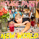 HOUSE PARTY / NEW WORLD/Heartbeat