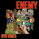 Enemy/Ryo Vibes