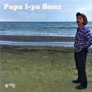 Vision/Papa I-ya Bonz