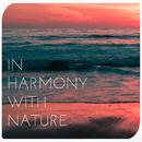 In Harmony with Nature/Marukabis