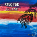 SING FOR THE ISLAND/安田竜馬