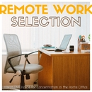 Remote Work Selection - 快適&集中できるホームオフィスのためのChill House/Cafe lounge resort