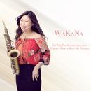 Go for the Sound (feat. Darren Rahn & Koh Mr.Saxman)/WaKaNa