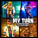 MY TURN (feat. Y'S & ¥ELLOW BUCKS)/DJ KEN WATANABE
