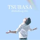 Standing On/TSUBASA