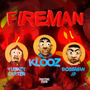 Fireman (feat. Yuskey Carter & Bossman JP)/KLOOZ
