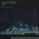 RADIOWAVES/OOPARTZ