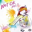 NOT OK Vol.1/PiGU